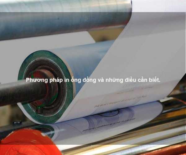 Phương pháp in ống đồng và những điều cần biết.